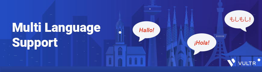 Vultr Website Now Available In Multiple Languages